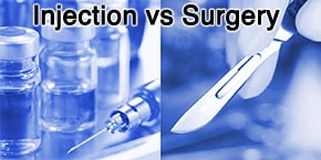 Injection vs surgery vs drugs